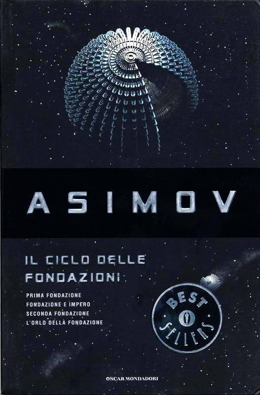 Il ciclo delle Fondazioni di Isaac Asimov