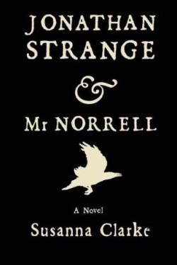 Jonathan Strange & il signor Norrell di Susanna Clarke