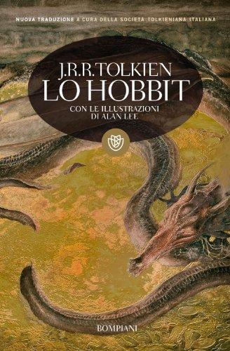 """Lo Hobbit di J. R. R. Tolkien: o """"la riconquista del tesoro"""" la grande avventura di Bilbo Baggings alla ricerca dell'oro di Smaug."""