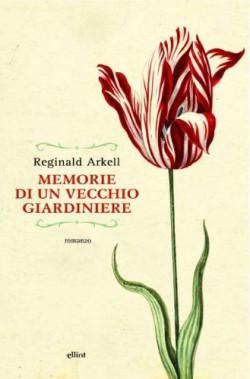 Memorie di un vecchio giardiniere chelibro for Donare un giardiniere