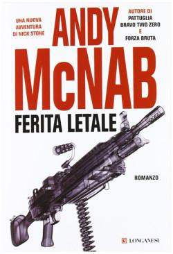 Ferita letale di Andy McNab