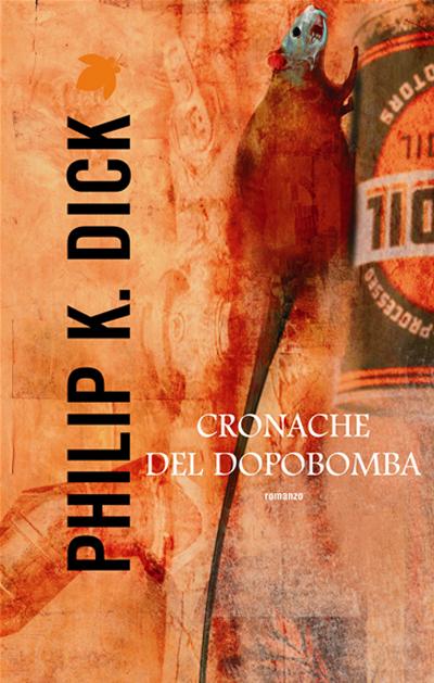 Cronache del dopobomba di Philip K. Dick
