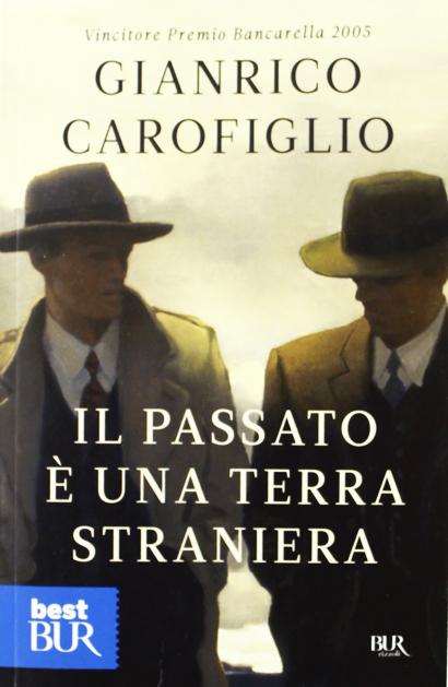 libro - Il passato è una terra straniera - romanzo noir picaresco di Gianrico Carofiglio