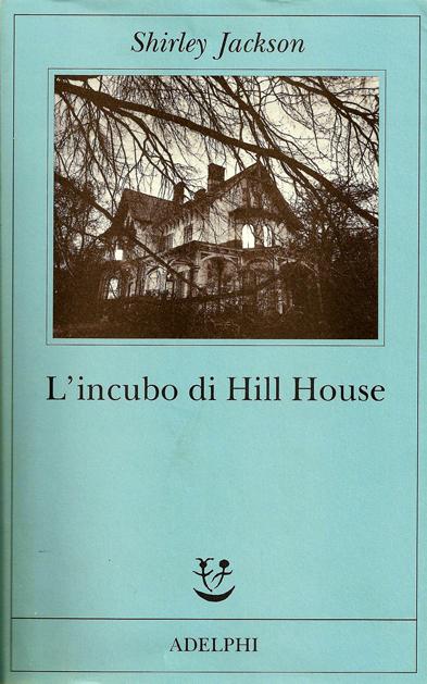 romanzo ghost story L'incubo di Hill House di Shirley Jackson