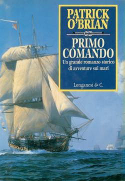 romanzo storico avventure di mare Primo comando di Patrick O'Brian