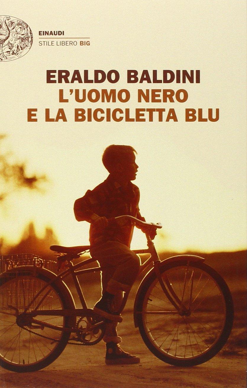 L'uomo nero e la bicicletta blu di Eraldo Baldini