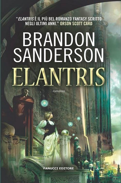 Elantris di Brandon Sanderson romanzo d' esordio Fantasy di Brandon Sanderson