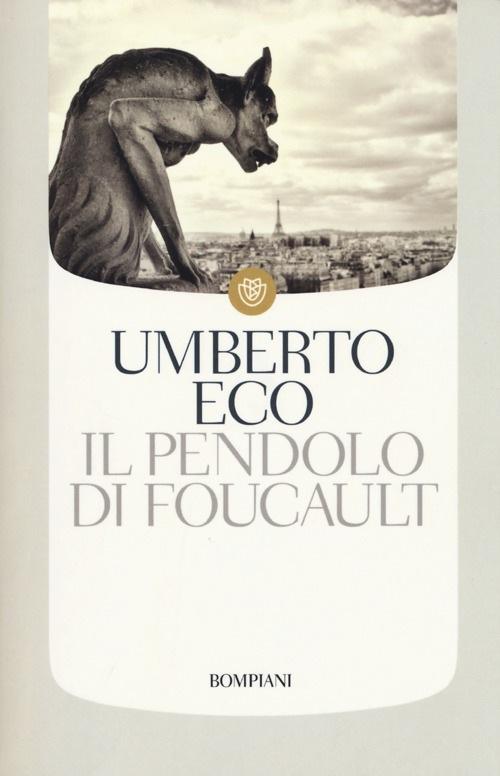 Il pendolo di Foucault di Umberto Eco romanzo tra magia, sette esoteriche e Cabala