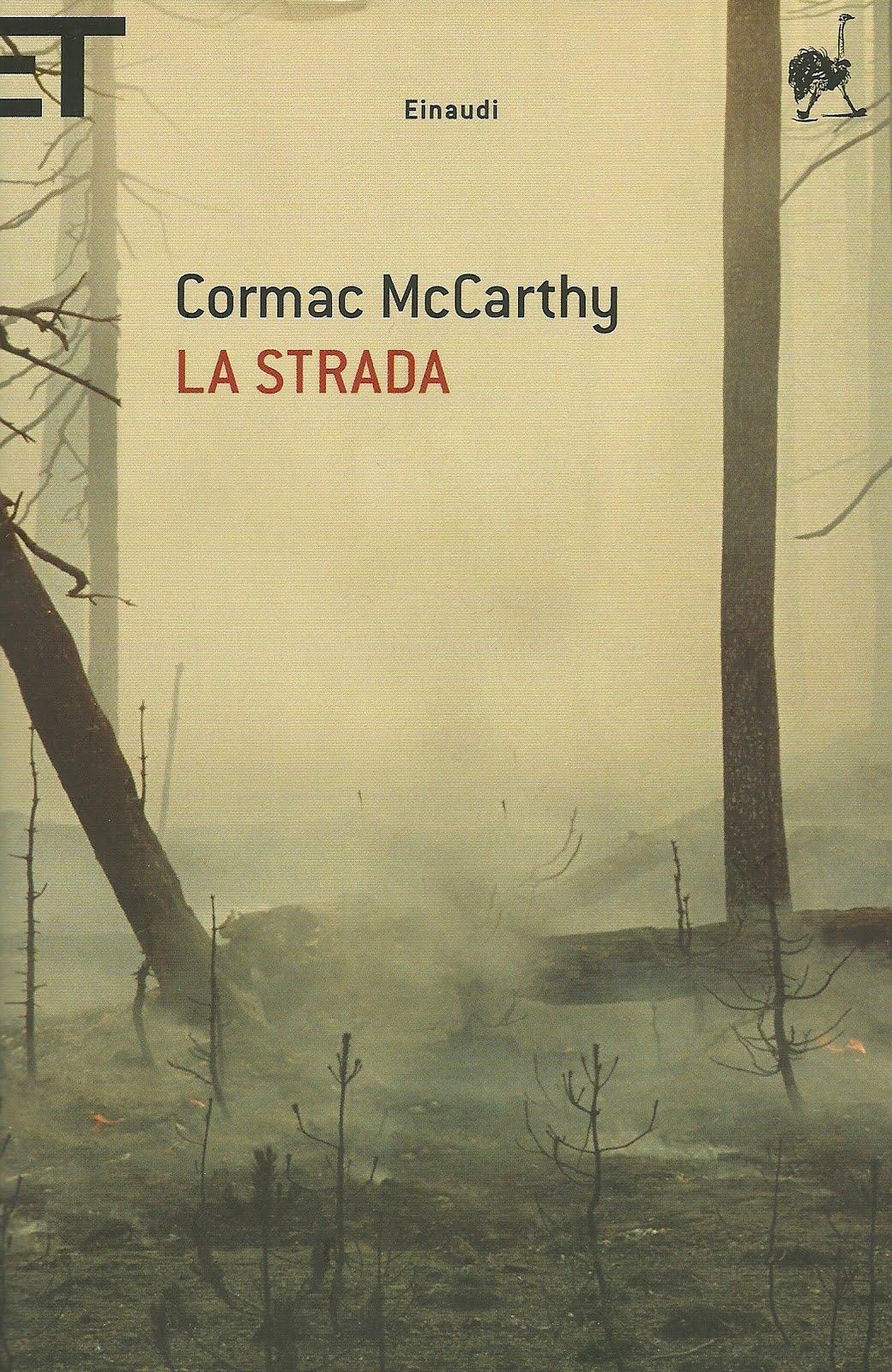 La strada di Cormac McCarthy romanzo post apocalittico