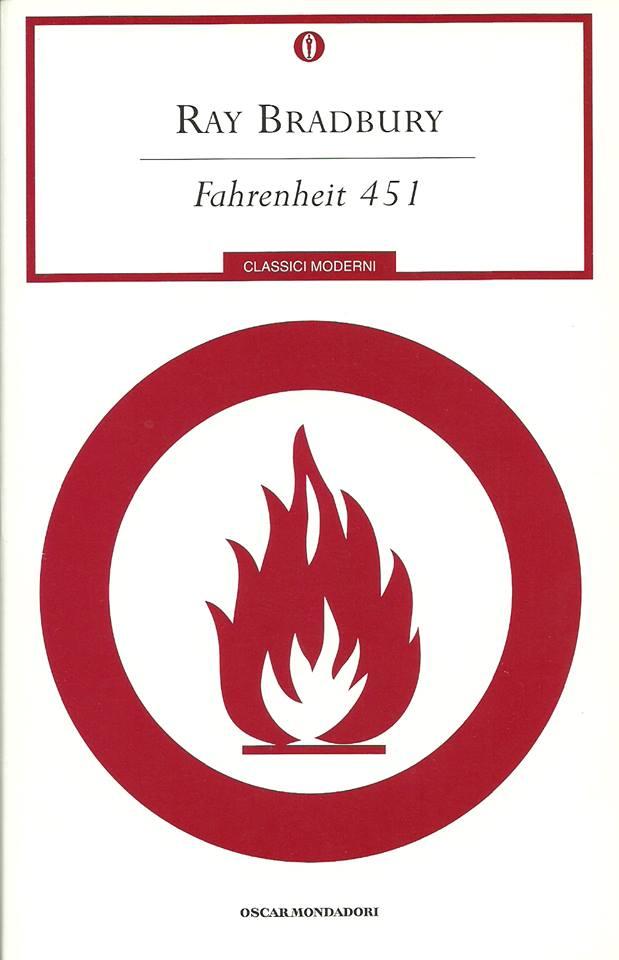 Fahrenheit 451 di Ray Bradbury romanzo distopico di Ray Bradbury