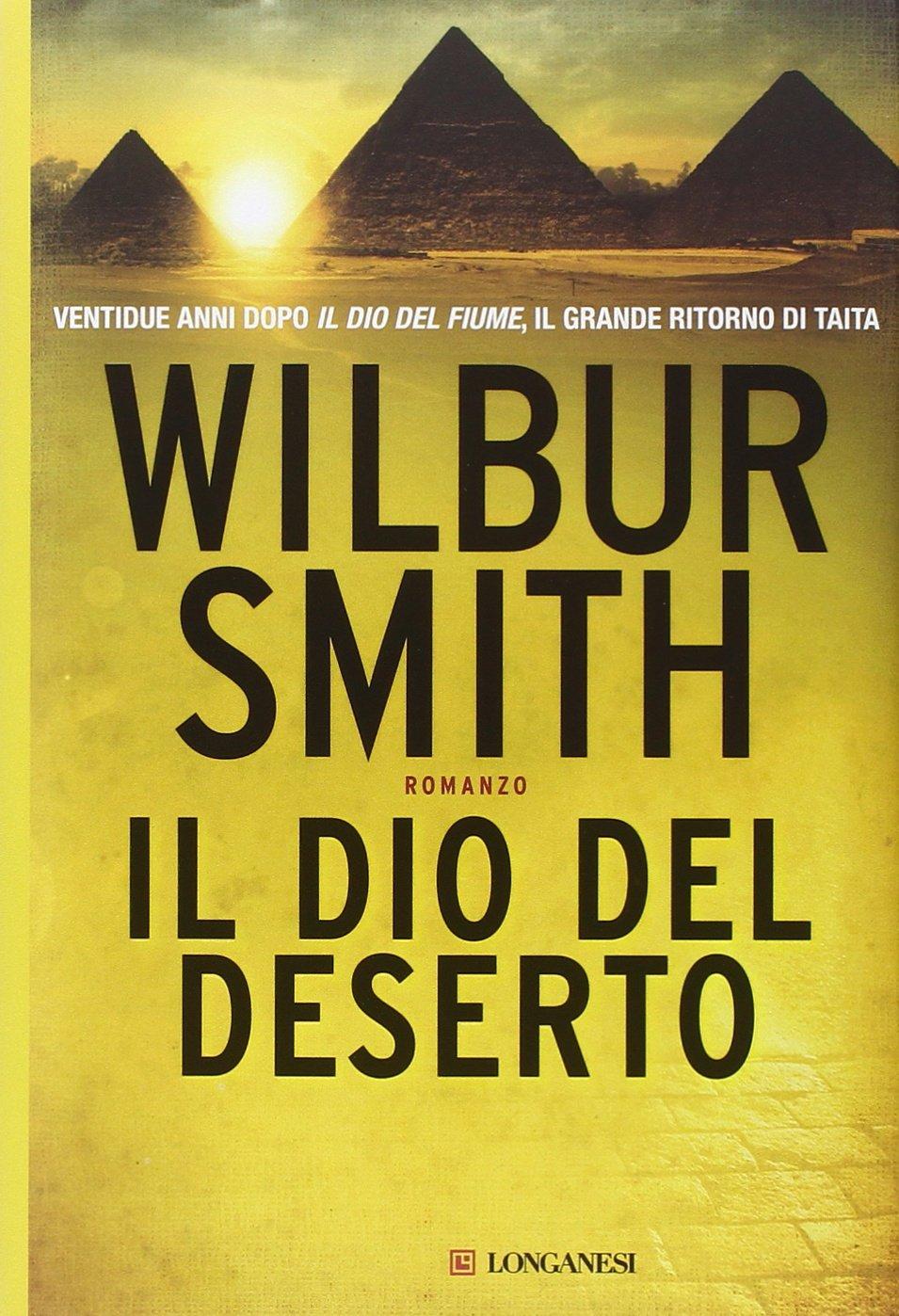 Il dio del deserto di Wilbur Smith