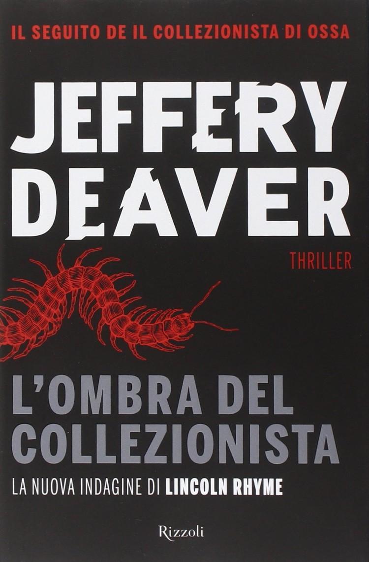 Jeffery Deaver l'ombra del collezionista thriller