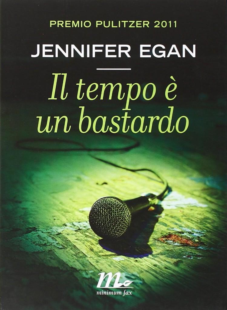 Libro Il tempo è un bastardo di Jennifer Egan romanzo postmoderno premio Pulitzer di Jennifer Egan