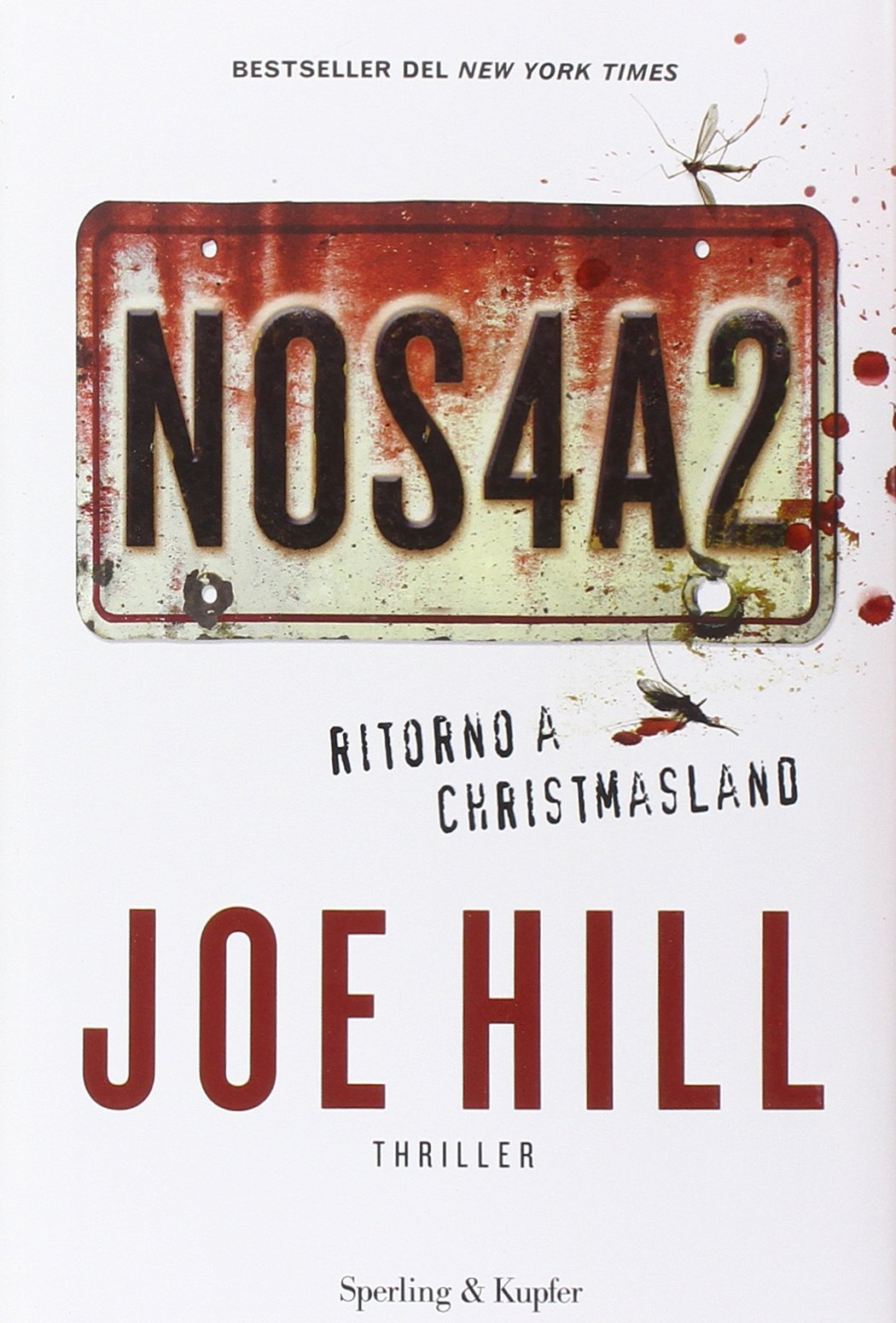 Libro NOS4A2. Ritorno a Christmasland di Joe Hill romanzo horror di Joe Hill