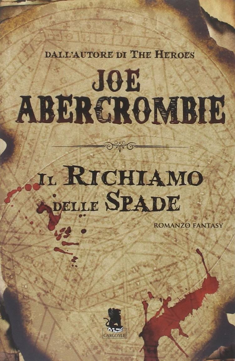 libro il Richiamo delle spade romanzo fantasy di Joe Abercrombie