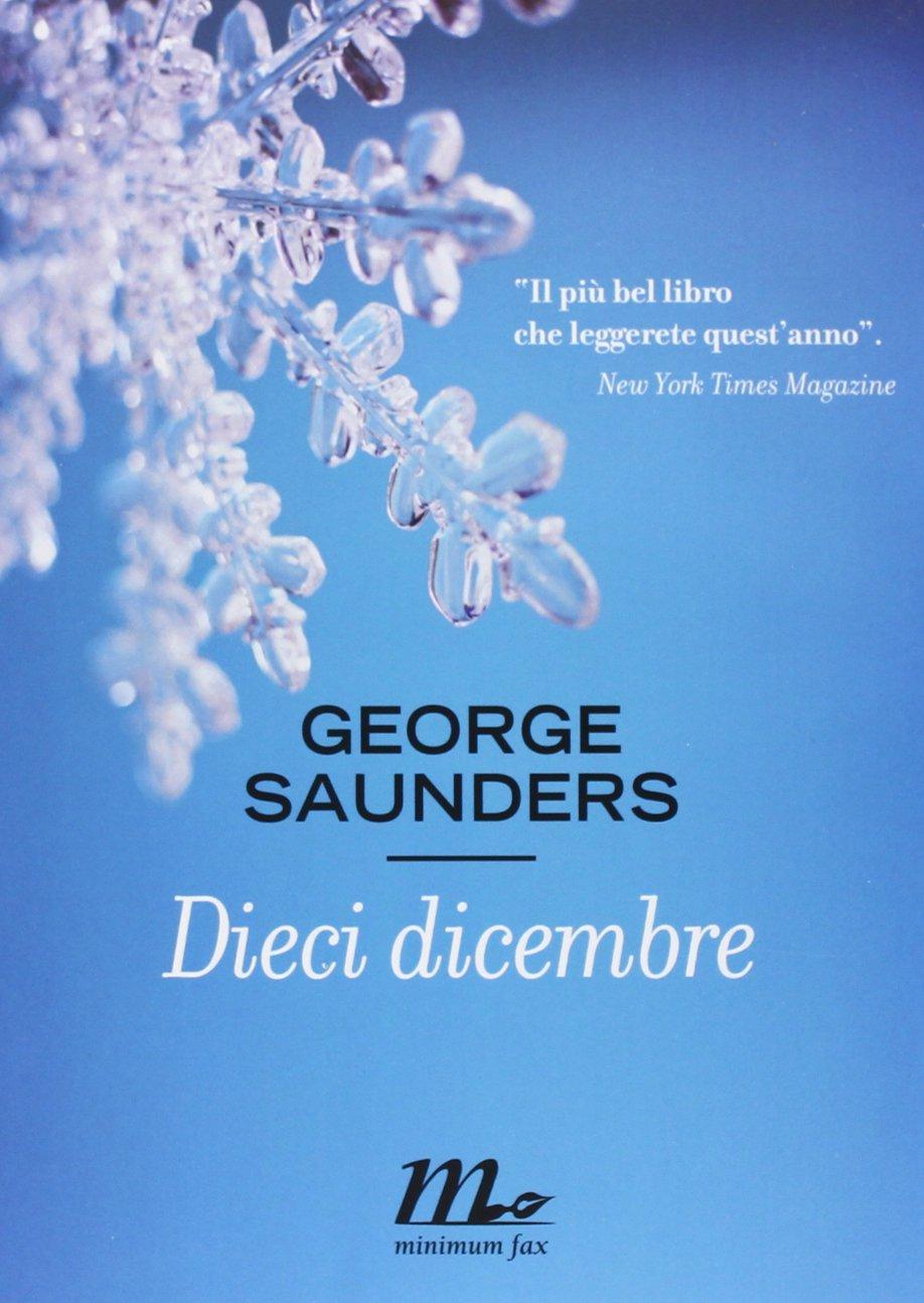 libro di racconti Dieci dicembre di George Saunders