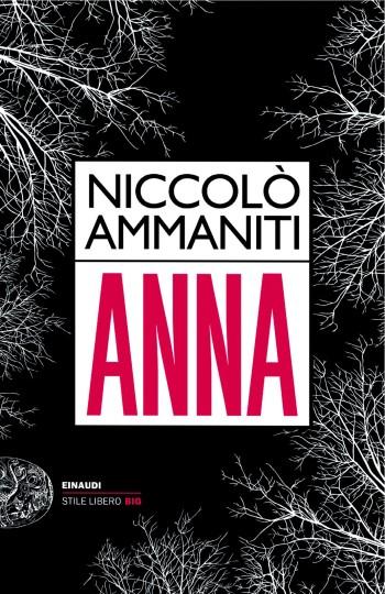 libro Anna di Niccolò Ammaniti romanzo di Niccolò Ammaniti