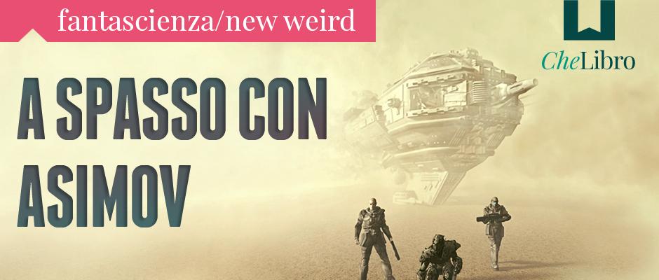 Libri di fantascienza, new weird, post-apocalittica, distopica