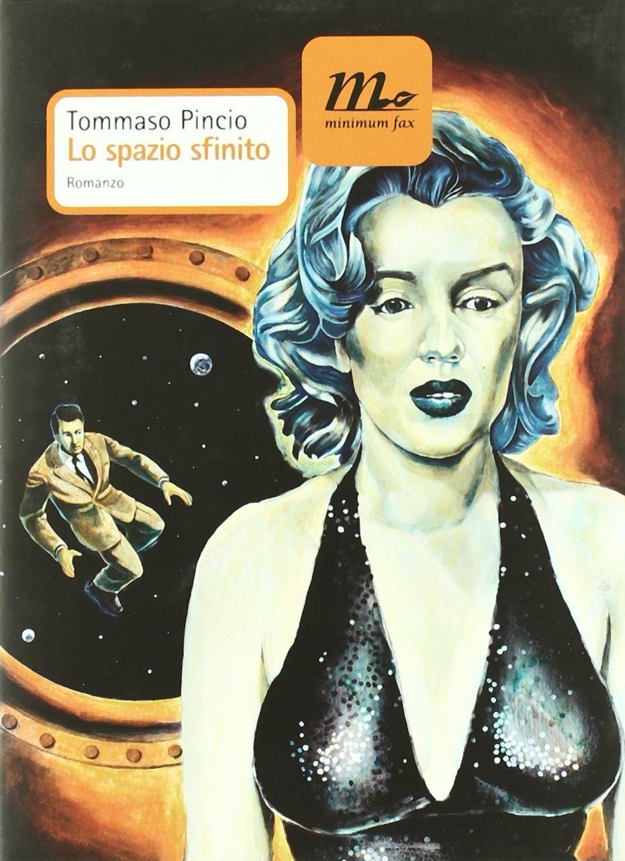 Lo spazio sfinito di Tommaso Pincio