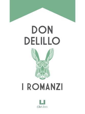 Don DeLillo i romanzi bibliografia