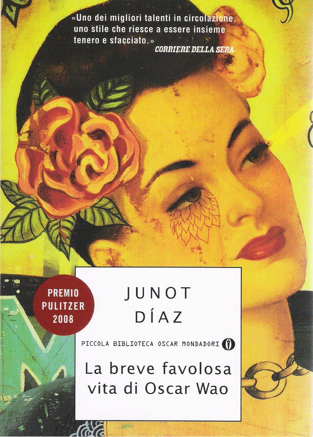 La breve favolosa vita di Oscar Wao di Junot Díaz