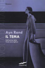 Raccolta di romanzi distopici Il Tema. La rivolta di Atlante di Ayn Rand
