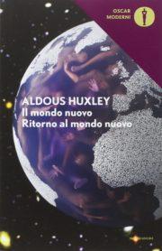 Romanzo distopico Il mondo nuovo di Aldous Huxley