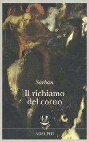 Percorso di lettura il genere distopico rassegna di romanzo ucronia distopica il richiamo del corno di Sarban