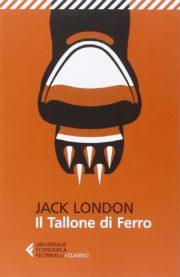 Romanzo distopico Il tallone di ferro di Jack London