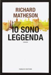 io sono leggenda di Richard Matheson romanzo distopico horror - rassegna selezione di romanzi distopici