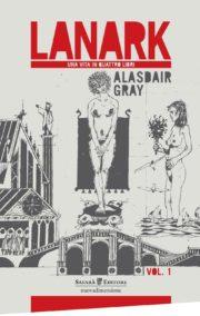 Raccolta di libri distopici Lanark romanzo distopico di Alasdair Gray