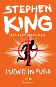 Raccolta di romanzi distopici L'uomo in fuga romanzo distopico di Richard