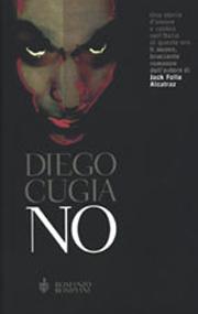 Raccolta di romanzi distopici No romanzo distopico di Diego Cugia