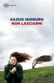Raccolta di romanzi distopici Non lasciarmi romanzo distopico di Kazuo Ishiguro