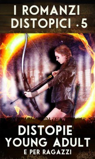 Percorso di lettura il genere distopico rassegna di romanzi distopie young adult e per ragazzi