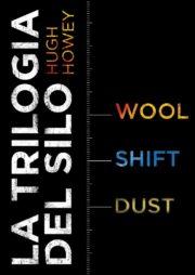 Percorso di lettura il genere distopico post apocalittico Trilogia del silo di Hugh Howey rassegna di romanzi distopici post-apocalittici