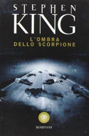 Percorso di lettura il genere distopico post apocalittico l'ombra dello scorpione di Stephen King rassegna di romanzi distopici post-apocalittici