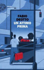 Raccolta di libri distopici Un attimo prima romanzo distopico di Fabio Deotto