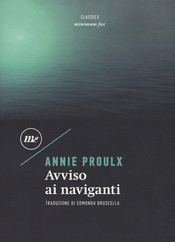 Avviso ai naviganti di Annie Proulx premio pulitzer 1994