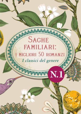 Romanzi del genere saga familiare i 50 migliori romanzi, i classici del genere