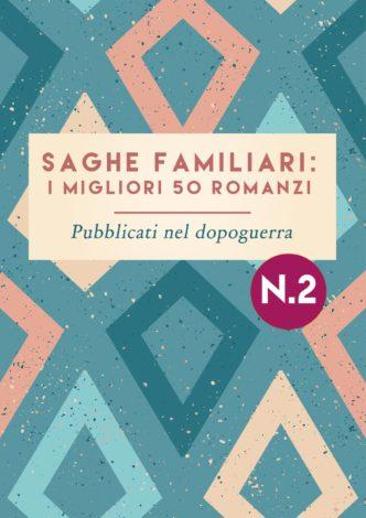 Romanzi saghe familiari i 50 migliori romanzi pubblicati nel dopoguerra
