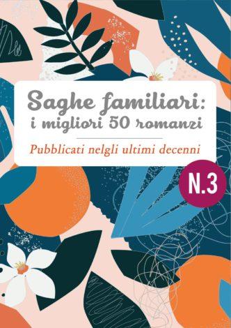 Saghe familiari: i migliori 50 romanzi • il romanzo saga familiare degli ultimi decenni