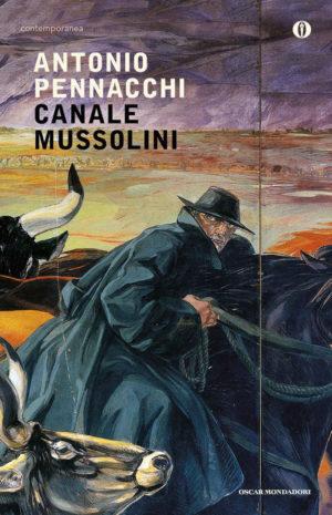 Romanzo famigliare storico italiano Canale Mussolini di Antonio Pennacchi