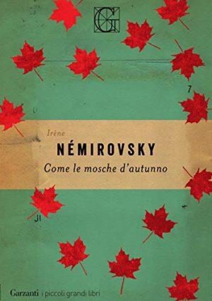 Romanzi saghe familiari Come le mosche d'autunno di Irène Némirovsky