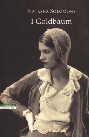 Romanzo familiare storico I goldbaum di Natasha Solomons