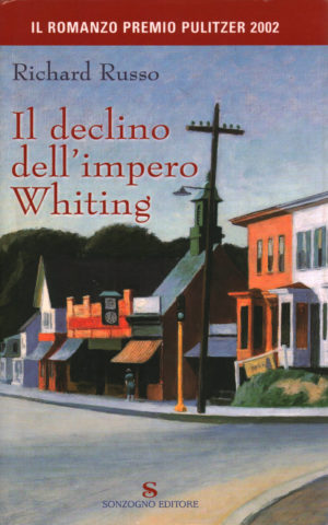 Romanzo saga familiare Il declino dell'impero Whiting di Richard Russo