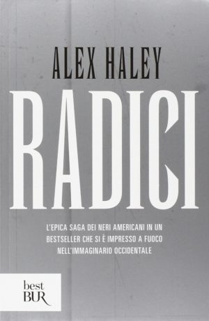 Romanzo familiare autobiograficoRadici di Alex Haley