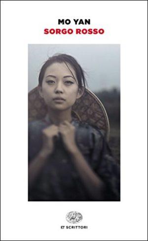 Romanzo storico famiglia cinese Sorgo Rosso di Mo Yan